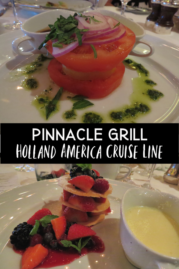 Pinnacle Grill on Holland America Cruise Line